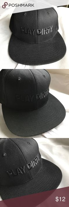 Play Dirty embroidered snapback hat Like new black on black embroidered snapback hat with sticker. Worn twice. Accessories Hats