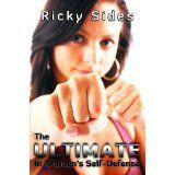 The Ultimate in Women's Self-Defense. (Kindle Edition)By Ricky Sides