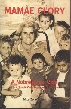 """No dia 8 de março, o Lar Mamãe Clory - em São Bernardo do Campo -, celebra o Dia Internacional da Mulher com o lançamento do livro """"Mamãe Clory - A Nobreza da Vida"""" a partir das 18h. A entrada é Catraca Livre."""
