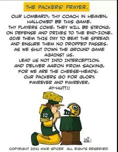 The Packers Prayer / For all of us Green Bay fans. Packers Baby, Go Packers, Packers Football, Greenbay Packers, Funny Football, Football Stuff, Football Baby, Football Season, Football Team