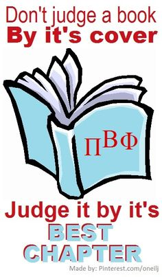 Don't judge a book by it's cover- judge it by it's best chapter: Pi Beta Phi! #piphi #pibetaphi