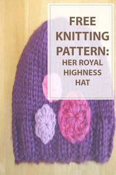 Knitting pattern Her Royal Highness Hat pattern tought to be all regarding whimsicality, color, and texture. Her hat hits the mark for all 3. This lovely knit hat pattern is an lyric to purple, pink, and sweet applique gemstones.  | www.housewiveshobbies.com |