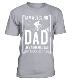 # Cycling Dad T shirt   I am a cycling dad, like a normal dad, but much cooler T Shirt .  HOW TO ORDER:1. Select the style and color you want: 2. Click Reserve it now3. Select size and quantity4. Enter shipping and billing information5. Done! Simple as that!TIPS: Buy 2 or more to save shipping cost!This is printable if you purchase only one piece. so dont worry, you will get yours.Guaranteed safe and secure checkout via:Paypal | VISA | MASTERCARD