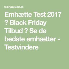 Emhætte Test 2017 → Black Friday Tilbud ← Se de bedste emhætter - Testvindere