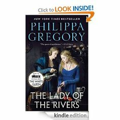 Amazon.com: The Lady of the Rivers: A Novel (The Cousins' War) eBook: Philippa Gregory: Kindle Store