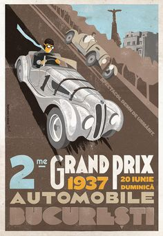Poster for the 1937 Bucharest, Romania Grand Prix Vintage Race Car, Vintage Ads, Bmw Classic Cars, Ad Car, Racing Events, Car Posters, Automobile, Automotive Art, Vintage Travel Posters