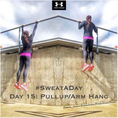 #SweatADay February #Day 15: Pullup/Arm Hang Instagram: @shauna_harrison @Under Armour @Under Armour Women #IWILL