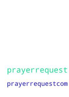 prayer request from prayerrequest.com - prayer request from prayerrequest.com Posted at: https://prayerrequest.com/t/yVz #pray #prayer #request #prayerrequest