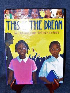 This Is the Dream Diane Shore & Jessica Alexander (2005 Hardcover Illustr.) VGUC