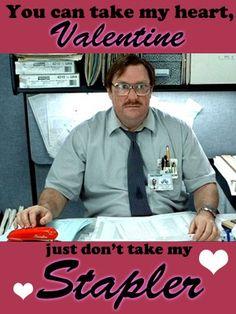"Office Space, ""Red Stapler"" Valentine. #Geek #CaseoftheMondays"