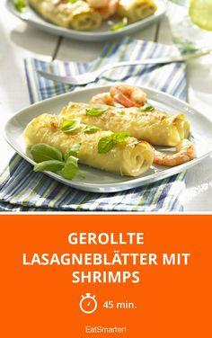 Gerollte Lasagneblätter mit Shrimps - smarter - Zeit: 45 Min. | eatsmarter.de