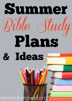 Summer Bible Study Plans and Ideas[2]