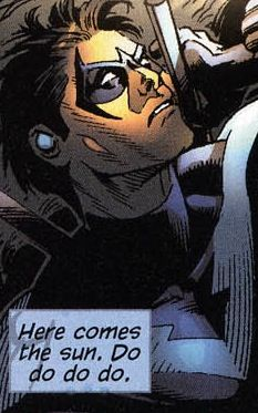 Reason 597 why I love Nightwing: God, Dick, this is what you think about? You moron <3