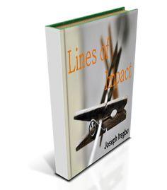 My free eBook: Lines of Impact http://josephiregbu.com/ebook/