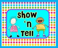 Fern Smith's Classroom Ideas! Starting Show and Tell In Your Classroom!