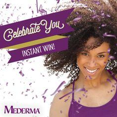 Mederma Celebrate You Instant Win, ends Nov. 4, 2016.