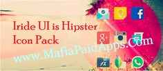 Iride UI is Hipster Icon Pack v2.03 Apk   Welcome to Iride UI is Hipster! The new version of Iride UI !!  This new version is inspired by the new operating system from Google will bring on your device all the beauty of Lollipop with a vintage style!  FEATURES  3780 full HD icons  490 Colorful icons  70 Drawer icons  30 Cloud wallpapers(Muzei support)  Dynamic Calendar  Search icons tool  Widget clock  Request icons tool  Premium request icons tool  Weekly updates  COMPATIBILITY  Custom…