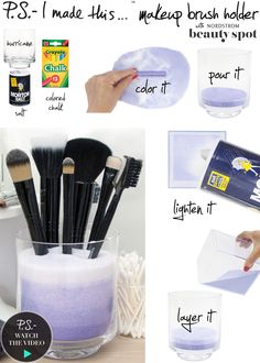 P.S.- I made this...Makeup Brush Holder