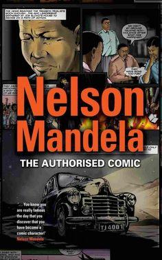 Availability: http://130.157.138.11/record=b3843339~S13 Nelson Mandela, the authorised comic book / Nelson Mandela Centre of Memory with Umlando Wezithombe.