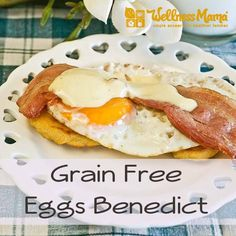 Grain Free Eggs Benedict
