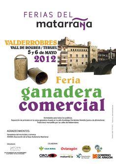 Ferias del Matarranya: Ganadera y Comercial de Valderrobres. 5 y 6 de Mayo.