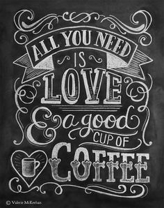 """""""All You Need Is Love & A Good Cup Of Coffee"""" This ornate, vintage style design would make a lovely addition to your kitchen decor or a perfect gift for a coffee lover. ♥ Our fine art chalkboard print"""