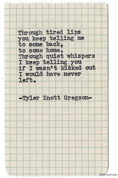 Typewriter Series #896byTyler Knott Gregson *It's official, my book, Chasers of the Light,is out! You can order it through Amazon, Barnes and Noble, IndieBound or Books-A-Million *