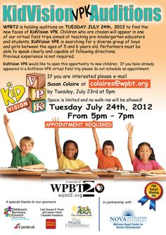 WPBT2 is holding auditions on Tues 7/24 to find the new faces of KidVision VPK. Check out the flyer for more info!