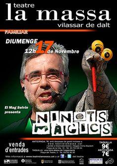 NINOTS MÀGICS (mag selvin) Diumenge 17 de Novembre de 2013 12h Teatre la massa