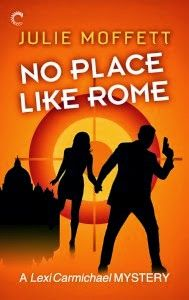No Place Like Rome by Julie Moffett