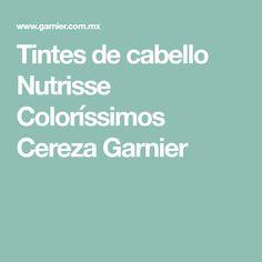 Tintes de cabello Nutrisse Coloríssimos Cereza Garnier