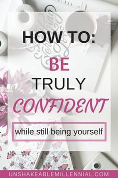 How to be confident while still being yourself! These are the steps you need to take to develop higher self esteem and finally love yourself! You're amazing. #confident #howtobeconfident #howtobeabaddie #confidence #selfesteem #gainconfidence