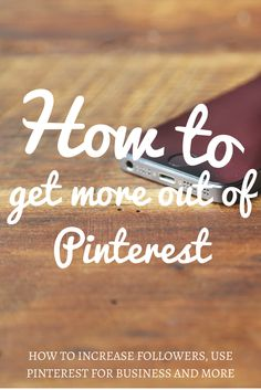 Tips on How to Get More Pinterest Followers