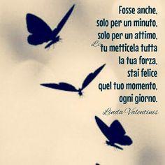 citazioni frasi aforismi Linda Valentinis | Semplicemente Donna by Ritina80