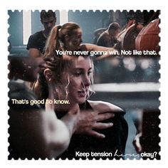 """""""You're never gonna win."""" """"That's good to know."""" """"Keep tension here, okay? Divergent Memes, Divergent Fandom, Divergent Trilogy, Tris Und Four, Tris And Tobias, Divergent Insurgent Allegiant, Katniss And Peeta, Never Gonna, Veronica Roth"""