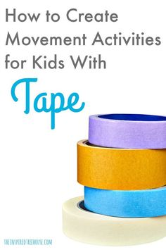 Kids Movement Activities Using Tape - The Inspired Treehouse