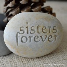 Sisters forever  engraved beach stone by by sjengraving on Etsy, $18.00
