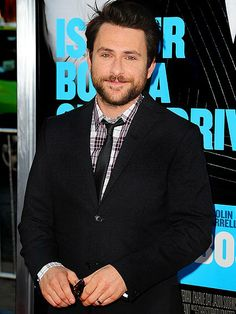 "RHODE ISLAND:  CHARLIE DAY    The Horrible Bosses actor spent most of his childhood in Middletown – but don't tell that to his It's Always Sunny in Philadelphia fans. ""It's so funny now because no matter where I go, I have people coming up to me going, 'Hey, I'm from Philly, too.' So I've completely lost my identity as a guy who grew up in Rhode Island,"" he told New Jersey's Courier-Post. ""I'm a Philly guy now."""
