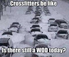 """""""CrossFitters be like: is there still a WOD today?"""" - Yep. And if not, then it's time to get creative."""