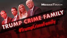 Trump Crime Family