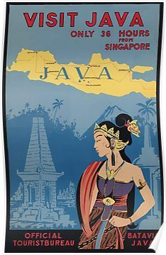 Visit Java Indonesia Only 36 Hours From Singapore Vintage Travel Poster Poster