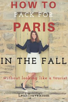 How to Pack for Paris in the Fall (without looking like a tourist) by Leah Walker, an American living in Paris.