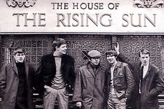 """""""House of the Rising Sun""""  The Animals"""