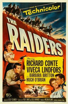 The Raiders (1952) A rancher who has staked a claim during the California gold rush goes after the gang of murderous claim-jumpers who have stolen his claim and murdered his wife. Starring : Richard C                                                                                                                                                                                 More