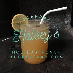Grandma Halsey's Holiday Punch