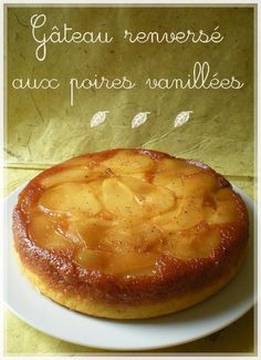 overturned cake with vanilla pears - Packt like pralines in a crushd tin box - Anniversaire - Coffee Recipes Coffee Drink Recipes, Dessert Recipes, Coffee Dessert, Recipes From Heaven, Fermented Foods, Sweet Cakes, Yummy Cakes, Coco, Sweet Recipes