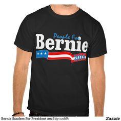 Bernie Sanders For President 2016 Tshirts