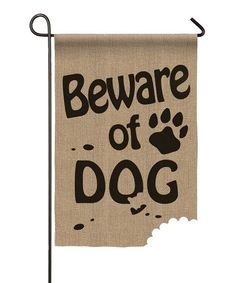 'Beware of Dog' Burlap Outdoor Flag