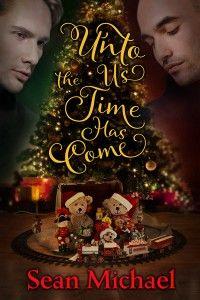Unto Us the Time Has Come (Ele's review) | Gay Book Reviews – M/M Book Reviews