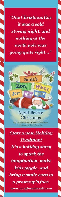 Get yours now.......Kindle version and interactive app too!  www.purplesantasuit.com  It will make a great gift for kids and adults, even white elephant parties!